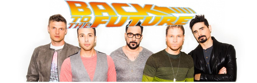 So Backstreet is Back … to the Future?